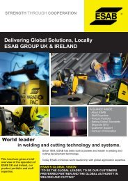 Delivering Global Solutions, Locally ESAB GROUP UK & IRELAND