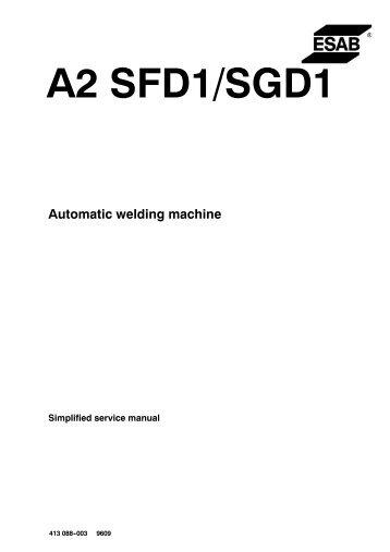 A2 SFD1, SGD1 (Minimaster) - ESAB