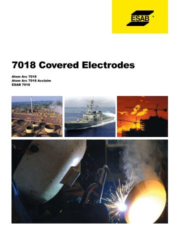 7018 Covered Electrodes - ESAB Welding & Cutting Products