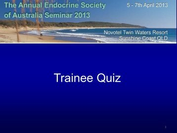 Quiz Answers - The Annual Endocrine Society of Australia Seminar ...