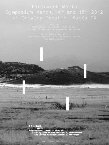Fieldwork: Marfa Symposium March,14th and 15th 2012 at Crowley ...