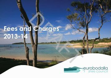 Fees and Charges 2013-14 Charges - Eurobodalla Shire Council