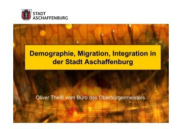 Ausführliche Daten zum Thema Migration im ... - Stadt Aschaffenburg