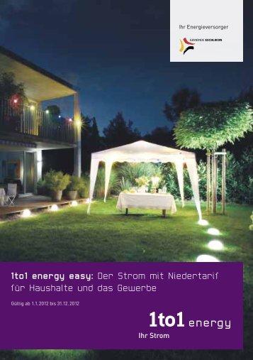 Haushalt und Gewerbe, 1to1 energy easy, Strombezug in - in der ...