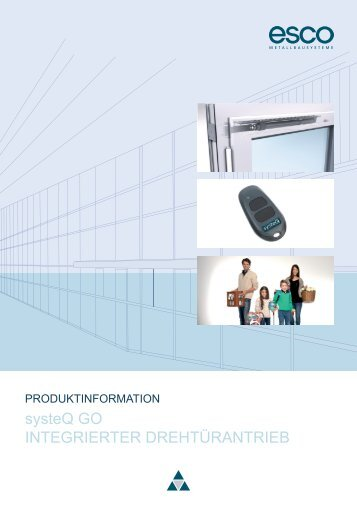 systeQ GO Produktinformation - esco Metallbausysteme GmbH