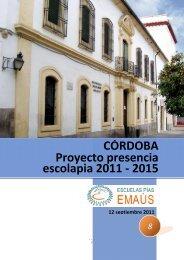 CÓRDOBA Proyecto presencia escolapia 2011 - 2015 - Escolapios ...