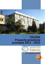 TOLOSA Proyecto presencia escolapia 2011 - Escolapios. Escuelas ...