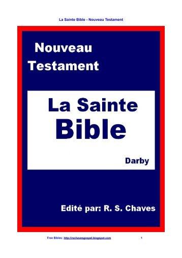 La Sainte Bible - Nouveau Testament