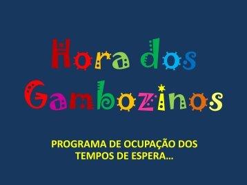 Hora dos Gambozinos - Esds1.pt