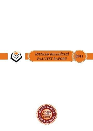 2011 YILI İDARE FAALİYET RAPORU-4.indd - Esenler Belediyesi