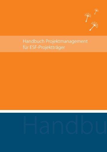 Handbuch Projektmanagement für ESF-Projektträger - esf-epm