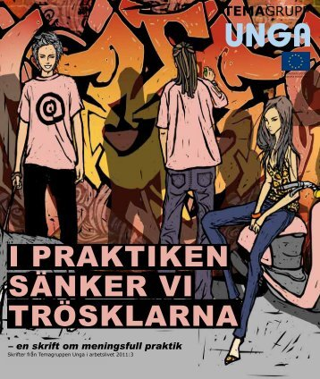 I PRAKTIKEN SÄNKER VI TRÖSKLARNA - Svenska ESF-rådet