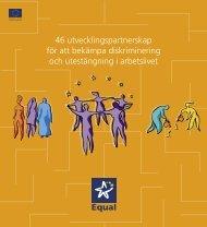 46 utvecklingspartnerskap för att bekämpa diskriminering och ...