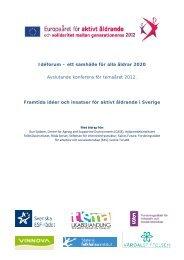 Framtida idéer och insatser för aktivt åldrande i Sverige