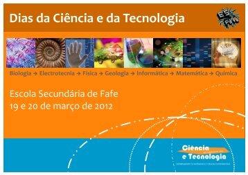 Dias da Ciência e da Tecnologia - Escola Secundária de Fafe