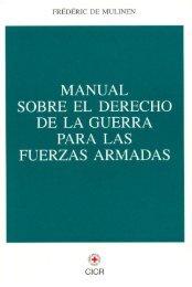 Manual Sobre el Derecho de la Guerra para las Fuerzas ... - esgue
