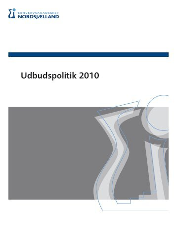 Udbudspolitik, erhversakademiet - Erhvervsskolen Nordsjælland
