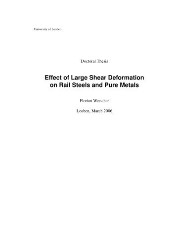 Effect of Large Shear Deformation on Rail Steels and Pure Metals