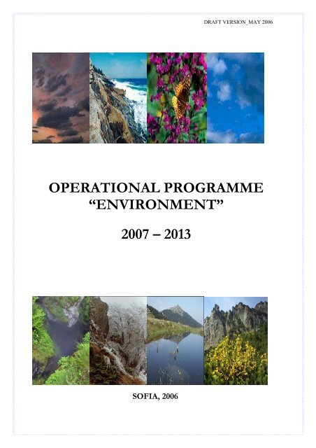 "OPERATIONAL PROGRAMME ""ENVIRONMENT"" 2007 – 2013"