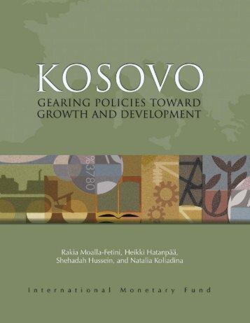 Kosovo: Gearing Policies toward Growth and Development ... - IMF