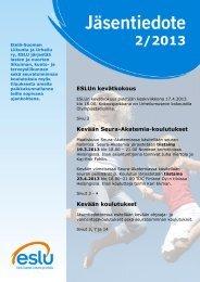 Jäsentiedote 2/2013 - Etelä-Suomen Liikunta ja Urheilu ry