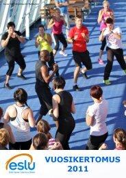 VUOSIKERTOMUS 2011 - Etelä-Suomen Liikunta ja Urheilu ry