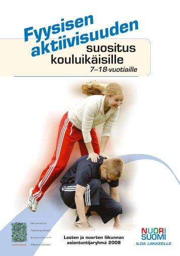 Fyysisen aktiivisuuden suositus kouluikäisille - Nuorten Akatemia