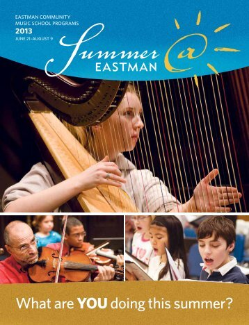 What are YOUdoing this summer? - Eastman School of Music ...