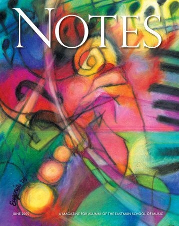 Eastman Notes June 2005 - Eastman School of Music - University of ...