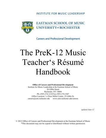The PreK-12 Music Teacher's Résumé Handbook - Eastman School ...