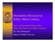 Humanities Research at Sibley Music Library - Eastman School of ...