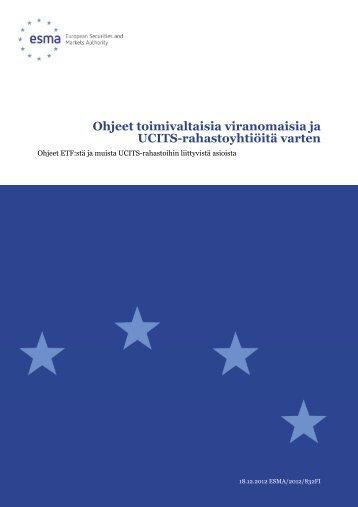 Ohjeet toimivaltaisia viranomaisia ja UCITS ... - Esma - Europa