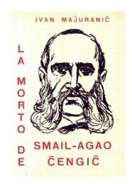 ivan maĵuraniĉ la morto de smail-agao ĉengiĉ - Kroata Esperanto-Ligo