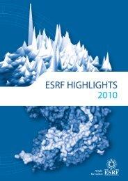 ESRF Highlights 2010 - European Synchrotron Radiation Facility