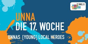 Unna. Die 17. Woche. Unnas [Young] Local Heroes - Ruhr 2010
