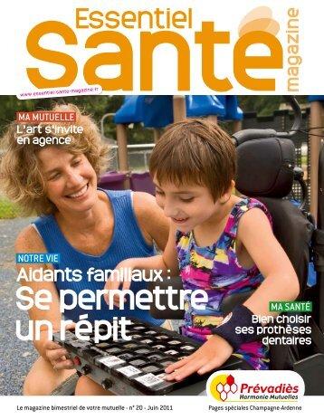 Pages spéciales Champagne-Ardenne - Essentiel Santé Magazine