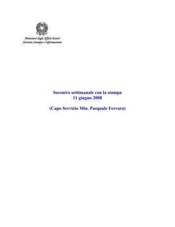 11 giugno 2008 - Ministero degli Affari Esteri