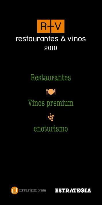 Restaurantes Vinos premium enoturismo - Estrategia