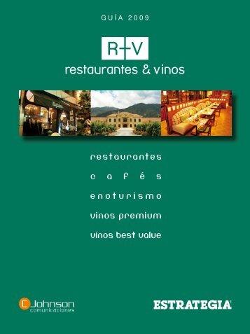 restaurantes c a f e s enoturismo vinos premium vinos ... - Estrategia