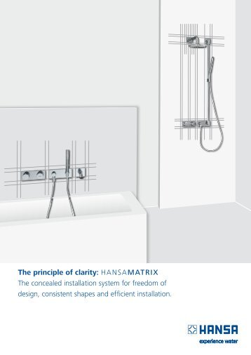 The principle of clarity: HansaMATRIX The concealed installation ...