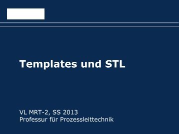 003-Folien: Standard Template Library und Templates