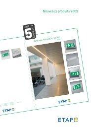 nouveaux produits 2009 – Éclairage de sécurité - ETAP Lighting
