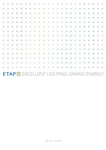 ETAP Catalogo 2013-2014 − (23 Mb) - ETAP Lighting