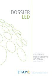 LED DOSSIER - ETAP Lighting