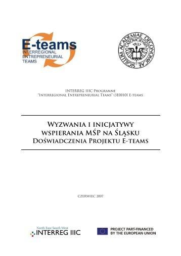 Wyzwania i inicjatywy wspierania MŚP na Śląsku - E-teams - Home