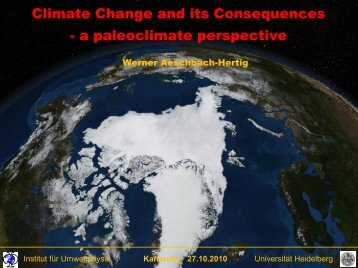 Climate change and its consequences - a paleoclimate perspective