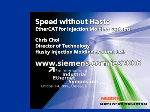 Speed without haste - EtherCAT