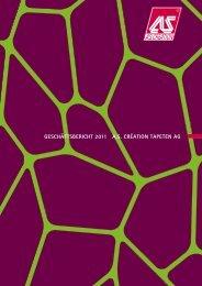 GESCHÄFTSBERICHT 2011 A.S. CRÉATION TAPETEN AG
