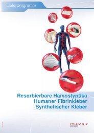 Resorbierbare Hämostyptika Humaner Fibrinkleber ... - Ethicon