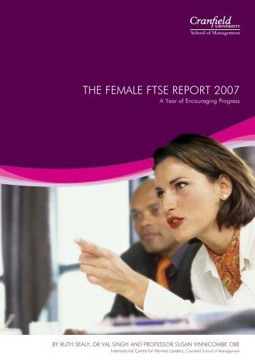 The Female FTSE Report 2007 - Cranfield School of Management ...